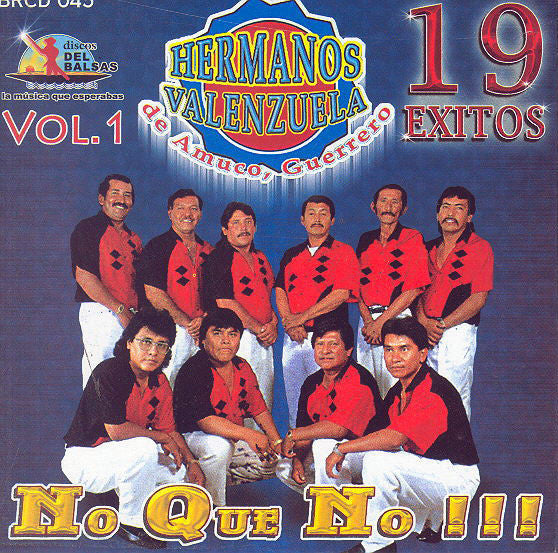 Hermanos Valenzuela (CD 19 Exitos No Que No) BRCD-045