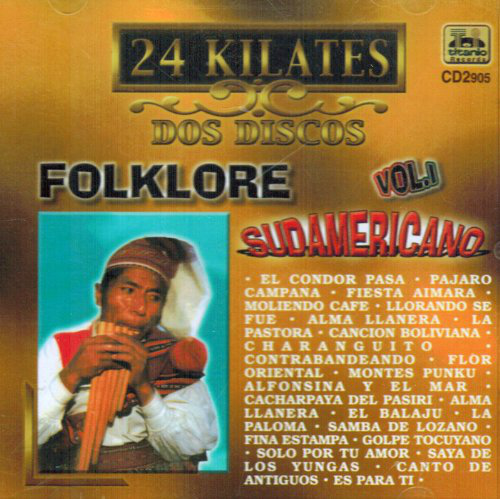Folklore Sudamericano Vol.#1 (2CD, 24 Kilates) Cd2-905