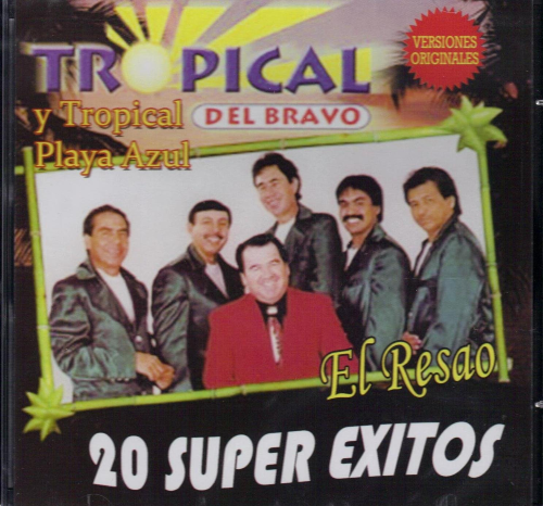 Tropical Del Bravo - Tropical Playa Azul (El Resao 20 Super Exitos) 65276
