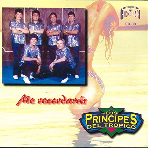 Los Pricipes del Tropico (ME RECORDARAS) CD-88