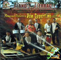 Banda Berraca (Homenaje Postumo A Don Cupertino) CD/DVD ARC-278