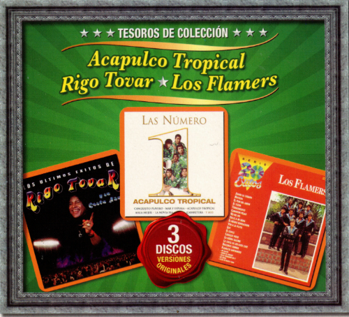 Acapulco Tropical, Rigo Tovar, Flamers (3CD Tesoros de Coleccion) 96112