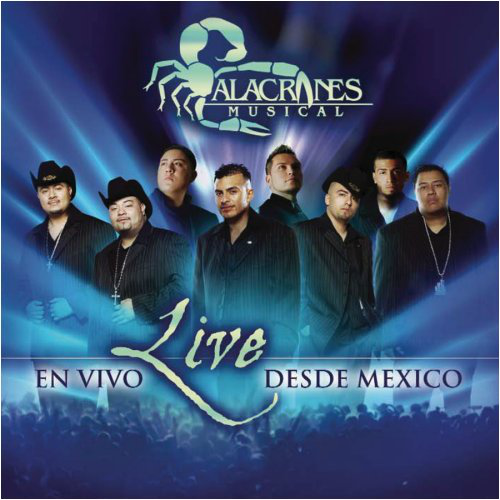 Alacranes Musical (Live: En Vivo Desde Mexico CD+DVD) 808835381000
