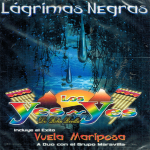 Los Yes Yes (Lagrimas Negras) 7509642012622