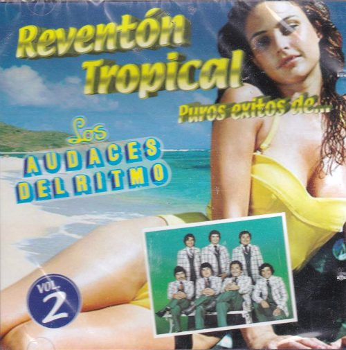 Los Audaces Del Ritmo (Reventon Tropical Vol. 2) 5171