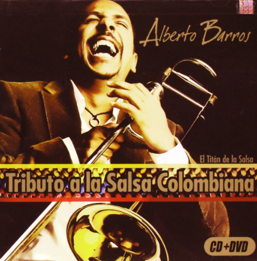 Alberto Barros (Tributo a la Salsa Colombiana CD+DVD) 886972107028