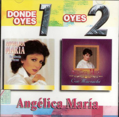 Angelica Maria (Donde Oyes 1 Oyes 2) 7509978637841