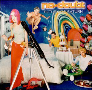 No Doubt (Return Of Saturn) 606949044121 n/az
