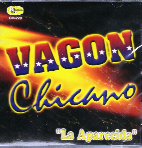 Vagon Chicano (La Aparecida ) Cd-228