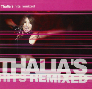 Thalia (CD Thalia's Hits Remixed, Enhanced) 724358159509 n/az