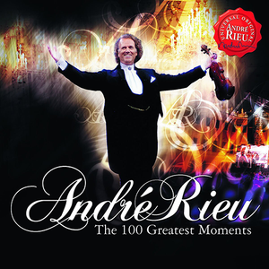 Andre Rieu (The 100 Greates Moments 2CDs) Univ-1778148