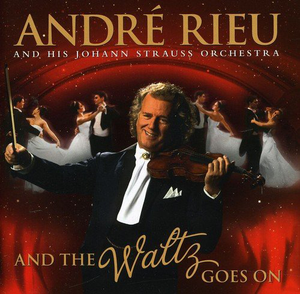 Andre Rieu (And The Waltz Goes On) Univ277982