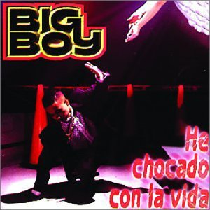 Big Boy (He Chocado Con La Vida) MP-6227