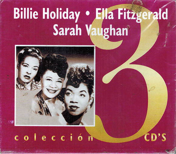 Billie Holiday - Ella Fitzgerald - Sarah Vaughn (Coleccion 3CDs) IM-322