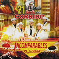 Incomparables De Tijuana (CD 21 El Black Del Corrido) Titan-2154