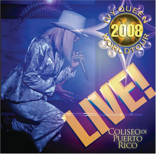 Ivy Queen (2008 World Tour Live) Univ-11712 N/AZ