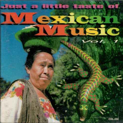 Just a Little Taste of Mexican Music (Various Artists, CD) CDL-090