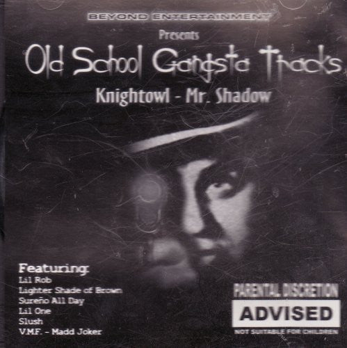 Knightowl - Mr. Shadow (Old School Gandsta 232328)
