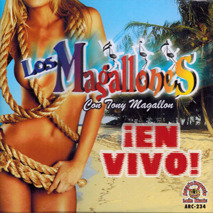 Los Magallones Con Tony Magallon (En Vivo) ARC-234