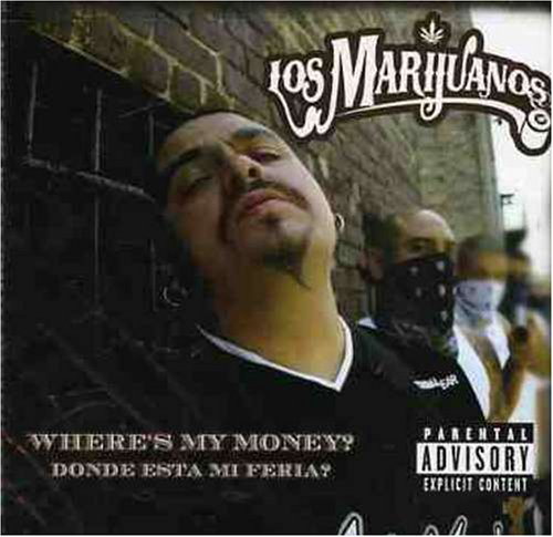 Marijuanos (Where's My Money - Donde Esta Mi Feria) Emi-44391