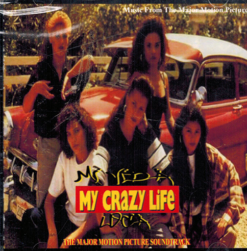 My Crazy Life (Mi Vida Loca) (The Mejor Motion Picture Soundtrack) Poly-634515