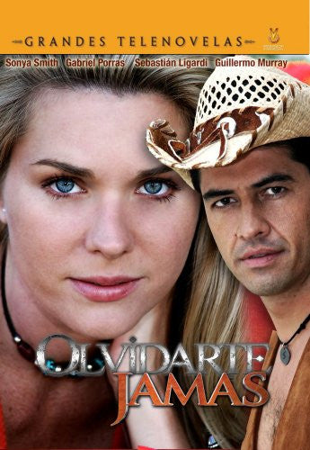 Olvidarte Jamas (Sonya Smith (Actor), Freddy Viquez (Actor