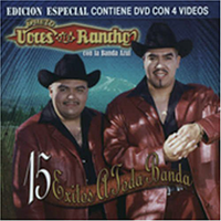 Voces Del Rancho (15 Exitos A Toda Banda CD/DVD) Univ-310526