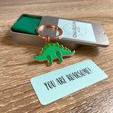 you are roarsome dinosaur keyring