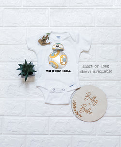 This is How I Roll - Star Wars BB8 Onesie® - Bitty & Boho
