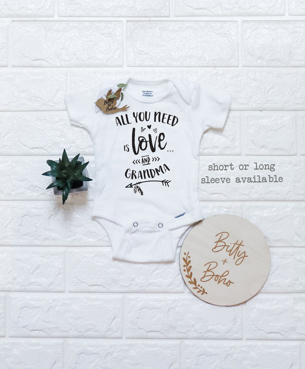 All You Need is Love and Grandma Onesie® - Bitty & Boho