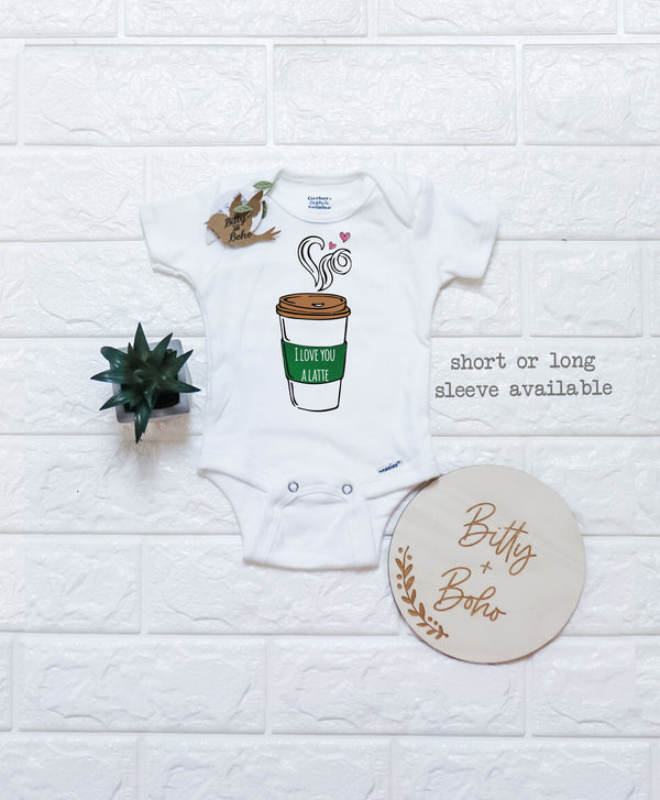 I Love You A Latte Onesie® - Bitty & Boho