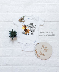 Don't Moose With Me - Boy Moose Onesie® - Bitty & Boho