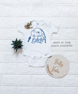 I'm The Cutest Catch - Fishing Onesie® - Bitty & Boho