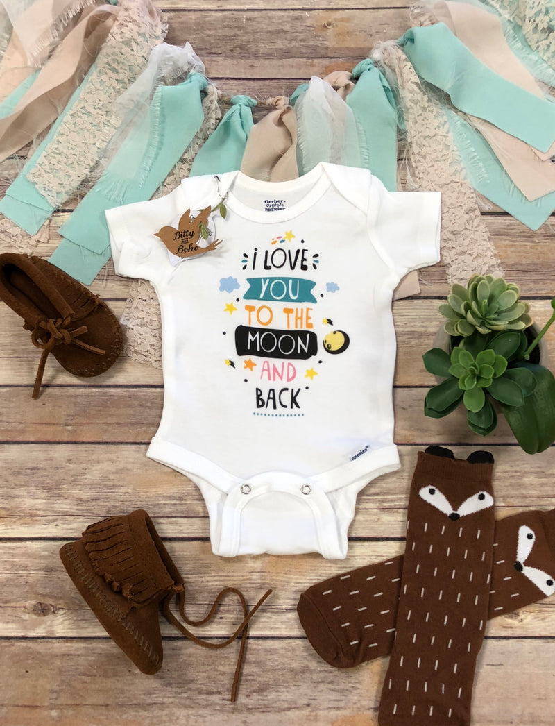 I Love You To The Moon And Back Onesie® - Bitty & Boho