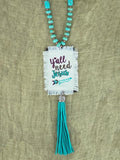 Y'all Need Jesus Tassel Necklace