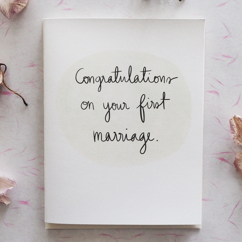 First Marriage - Greeting Card