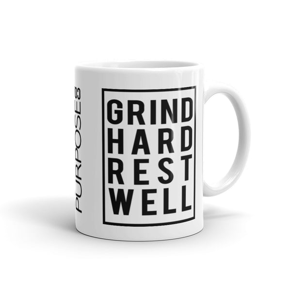 Grind Hard Rest Well Mug
