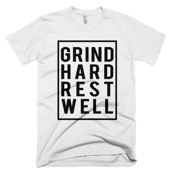 Grind Hard Rest Well Short Sleeve Unisex T-shirt