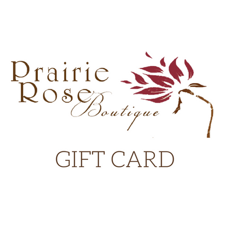 Gift Card - Prairie Rose Boutique