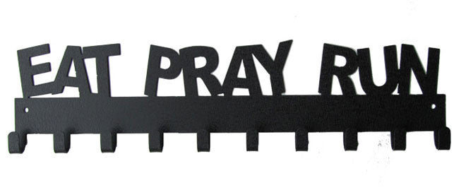 Eat Pray Run Quote Black 10 Hook Medal Display Hanger
