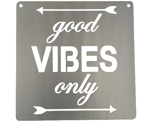 Good Vibes Only Silver Metal Mantra Wall Sign Display