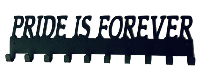 Pride Is Forever Quote Black 10 Hook Medal Display Hanger