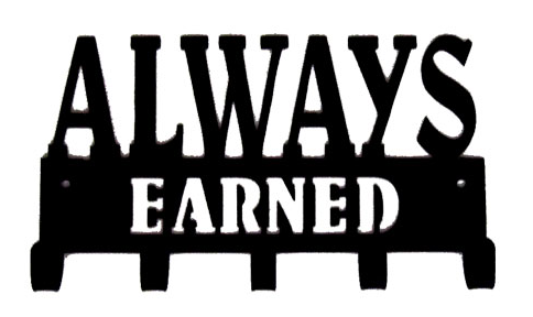 Always Earned Quote 5 Hook Black Medal Display Hanger