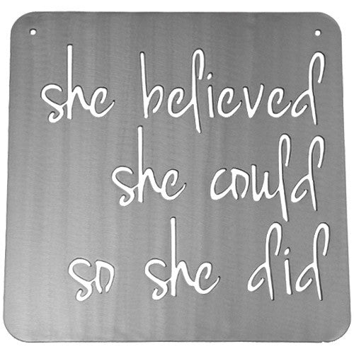 She Believed She Could So She Did Metal Sign with Quote in Silver