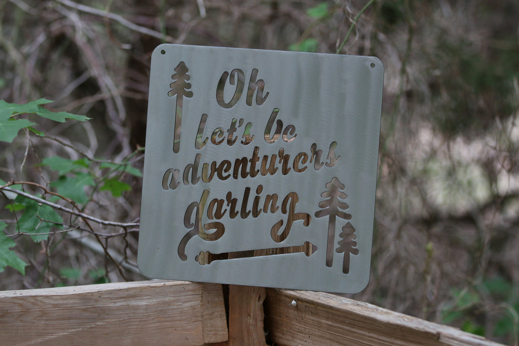 Oh Let's Be Adventurers Darling Silver Metal Mantra