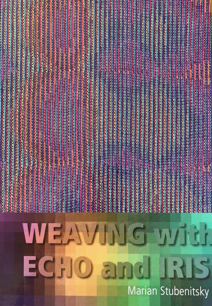 Weaving with Echo and Iris Book