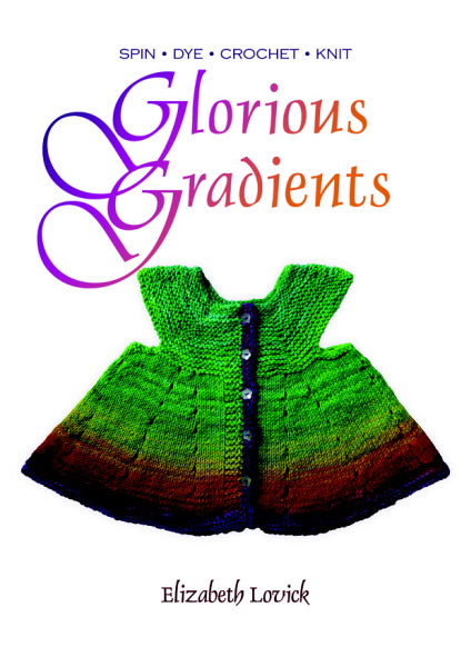 Glorious Gradients by Elizabeth Lovick
