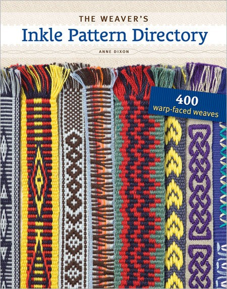 The Weaver's Inkle Patten Directory by Anne Dixon