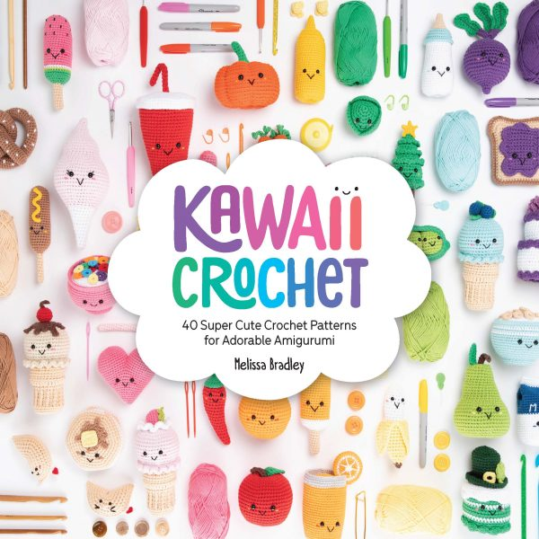Kawaii Crochet by Melissa Bradley