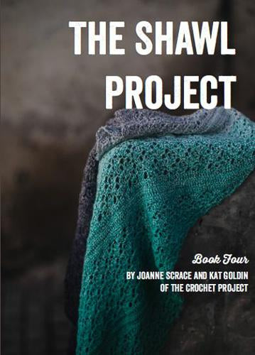 The Shawl Project Book 4 by Joanne Scrace and Kat Goldin of The Crochet Project